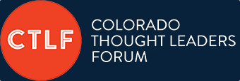 Colorado Thought Leaders Forum